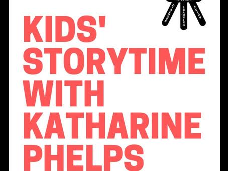 Kids' Storytime with Katharine Phelps: February 1, 2021