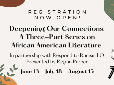 Deepening Our Connections: A 3-Part Series on African American Literature