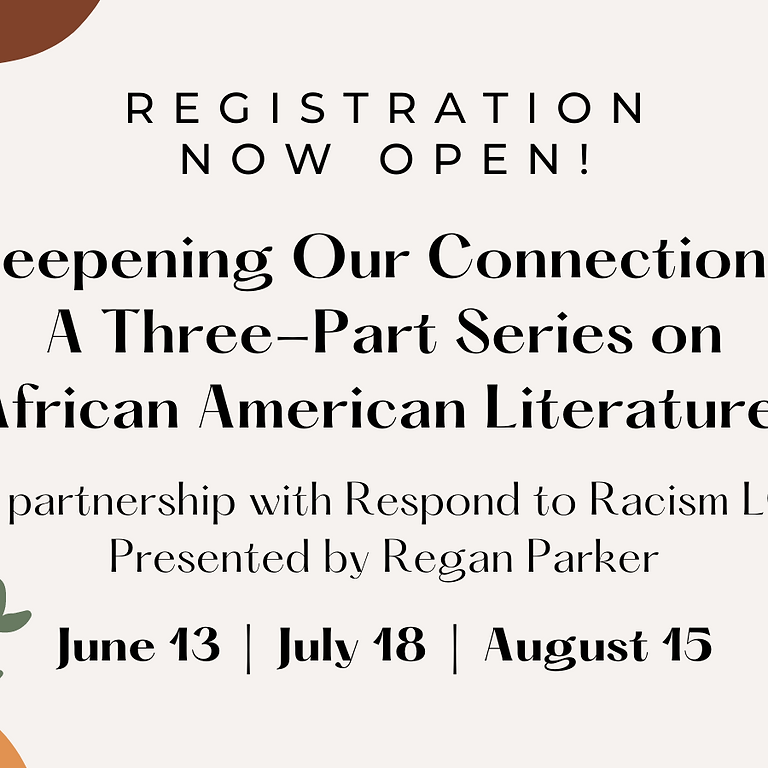 Deepening Our Connections: A 3-Part Series on African American Literature | Part 2