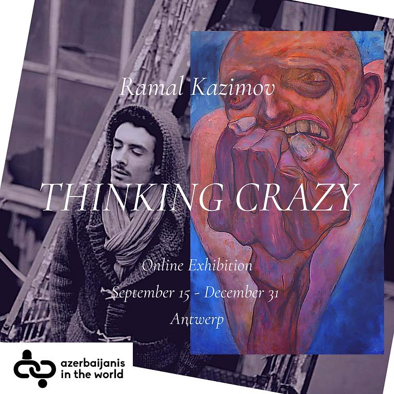 Ramal Kazimov - Thinking Crazy
