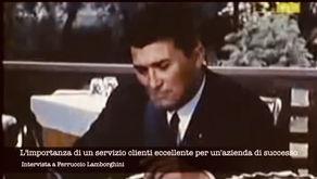 La lezione di Ferruccio Lamborghini.      Il cliente al centro della strategia !