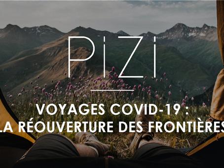 Voyages COVID-19 : la réouverture des frontières