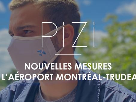 Quelles sont les nouvelles mesures à l'aéroport Montréal-Trudeau avec la COVID-19 ?