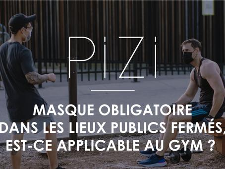 Masque obligatoire dans les lieux publics fermés, est-ce applicable au gym ?