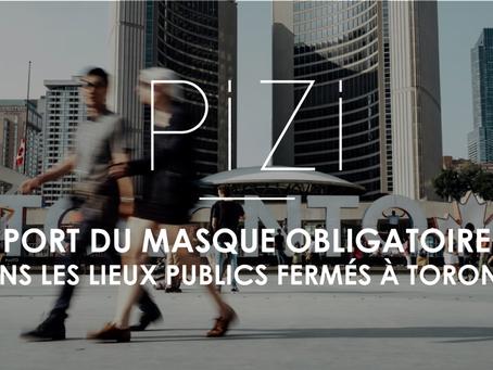 Port du masque obligatoire dans les lieux publics fermés à Toronto