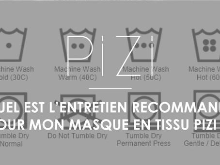 Quel est l'entretien recommandé pour mon masque en tissu Pizi ?