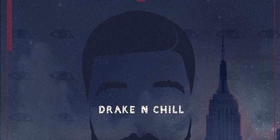 Drake N' Chill