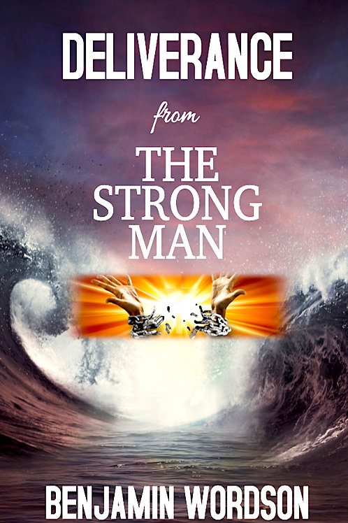 Deliverance from the Strong Man