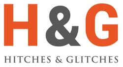 Hitches & Glitches