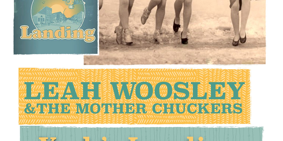 Leah Woosley & The Mother Chuckers