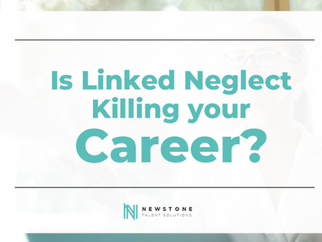 Is LinkedIn neglect killing your career?