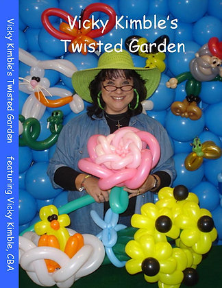 Vicky Kimble's Twisted Garden