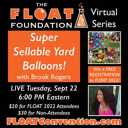 Super Sellable Yard Balloons! with Brook Rogers