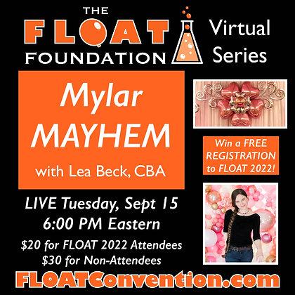 Mylar Mayhem with Lea Beck, CBA