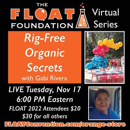 Rig-Free Organic Secrets with Gabi Rivera