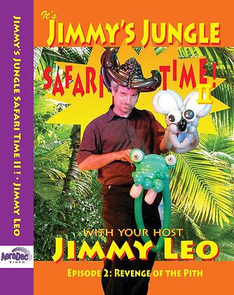 Jimmy's Jungle Safari Time Ep. 2