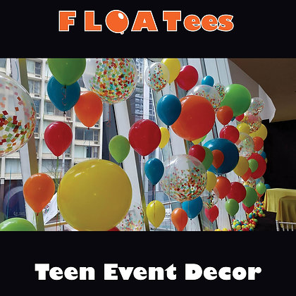 Teen Event Decor FLOATEE Entry Fee