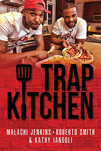 Trap Kitchen Cookbook