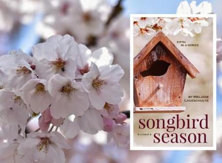 """Songbird Season"" is here!"