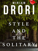 Style and the Solitary by Miriam Drori