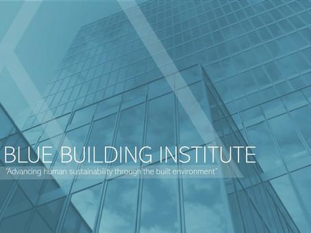 Blue Building Institute: Aanjager van gezonde gebouwen