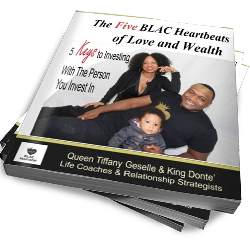 The Five BLAC Heartbeats of Love an Wealth: 5 Keys to Investing With the Person