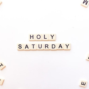 Holy Saturday Reflections