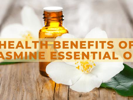 Health Benefits of Jasmine Essential Oil
