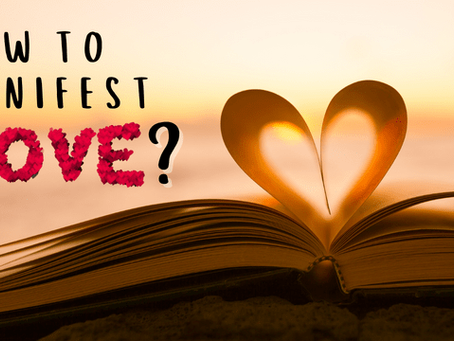 How to manifest love? A complete guide