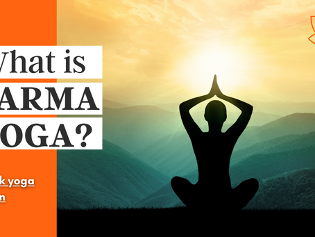 What is Karma Yoga?