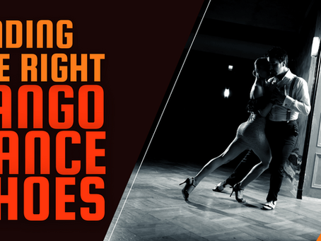 Finding the Right Tango Dance Shoes