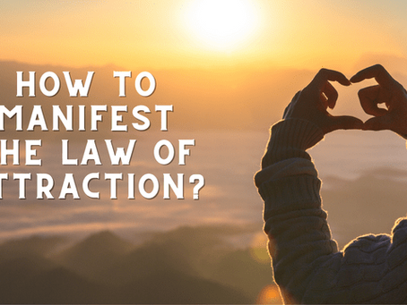 How to Manifest The Law of Attraction? Some Secret Tips and Tricks!