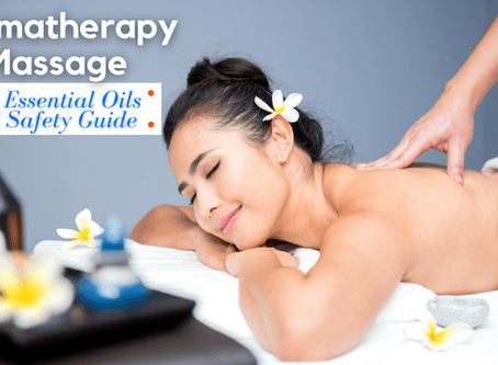 Aromatherapy Massage – Best Essential Oils and Safety Guide