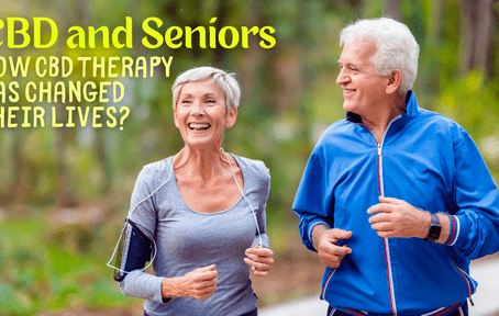CBD and seniors – How CBD therapy has changed their lives?