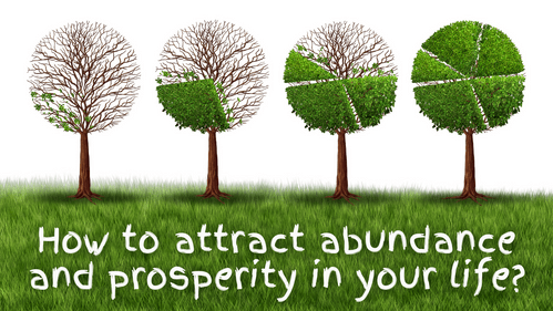 How to Attract Abundance and Prosperity in Your Life