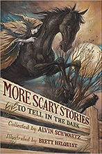 Book cover of More Scary Stories to Tell in the Dark