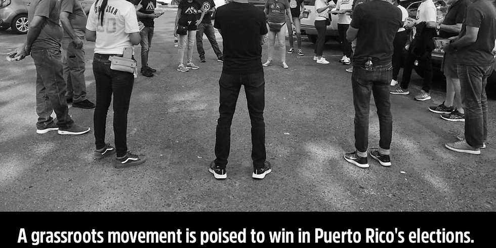 A grassroots movement is poised to win in Puerto Rico's elections