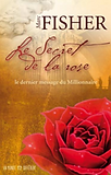 Le secret de la rose par Marc Fisher
