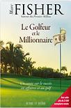 Le golfeur et le millionnaire par Marc Fisher