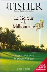 Le golfeur et le millionnaire par Marc F