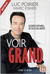 Voir Grand par Marc Fisher et Luc Poirier