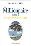 Le millionnaire Tome 2 par Marc Fisher