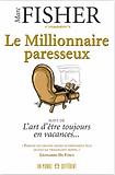 Le millionnaire paresseux par Marc Fisher