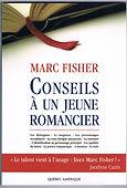 Conseil à un jeune romacier, Marc Fisher auteur prolifique