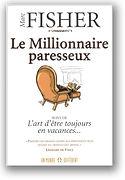 Le millionnaire paresseux, Marc Fisher auteur prolifique
