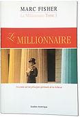 Le millionnaire, Marc Fisher auteur prolifique