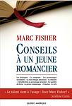 Conseils à un jeune romancier par Marc Fisher