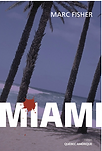 Miami par Marc Fisher