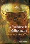 Le vendeur et le millionnaire par Marc Fisher