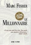 Le millionnaire par Marc Fisher